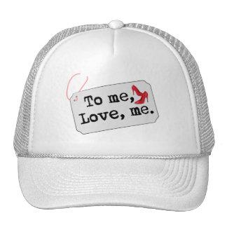 A mí, amor, yo (talones) gorra