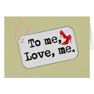 A mí, amor, yo (talones) tarjeta de felicitación
