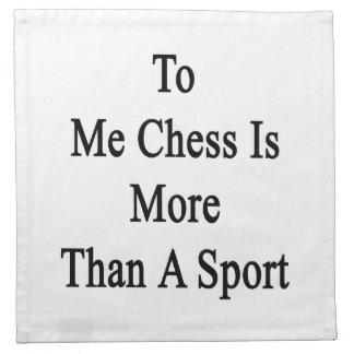 A mí el ajedrez es más que un deporte servilleta de papel