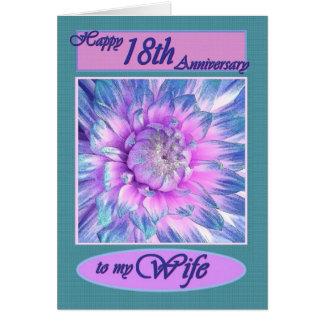 A mi esposa - décimo octavo aniversario feliz tarjeta de felicitación