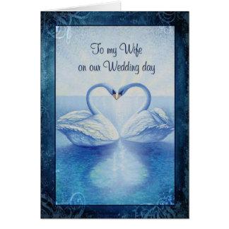 A mi esposa en nuestro día de boda tarjeta de felicitación