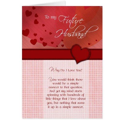 A mi futuro marido porqué lo haga te amo tarjeta de felicitación