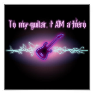 A mi guitarra, SOY un héroe Póster