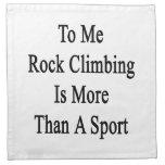 A mí la escalada es más que un deporte servilleta