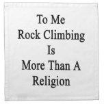 A mí la escalada es más que una religión servilletas