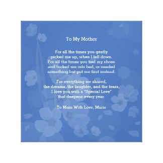 A mi madre - poema, lienzo envuelto para galerías