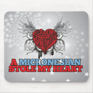 A Micronesian Stole my Heart Mouse Pad