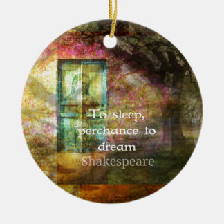 A Midsummer Night's Dream Quote By Shakespeare Ceramic Ornament