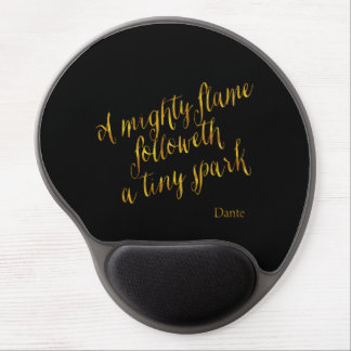 A Mighty Flame Dante Quote Faux Gold Foil Metallic Gel Mouse Pad