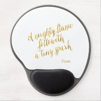 A Mighty Flame Dante Quote Faux Gold Foil Template Gel Mouse Pad