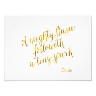 A Mighty Flame Dante Quote Faux Gold Foil Template Photo Print