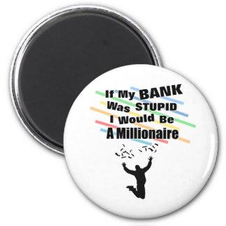 A Millionaire 2 Inch Round Magnet