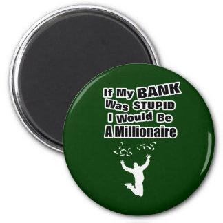 A Millionaire Dark 2 Inch Round Magnet