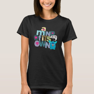A Mind of its Own 2 - App T-Shirt