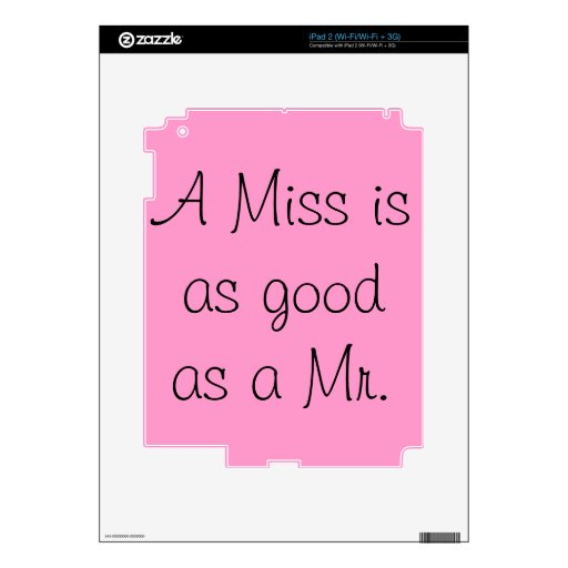 A Miss is as Good as a Mr. Decal For iPad 2