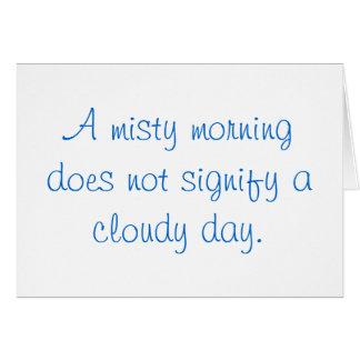 A Misty Morning... Card