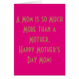 A mom is so much more than a mother, Greeting Card