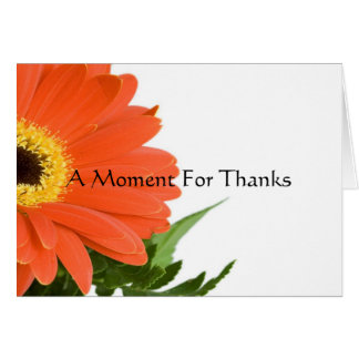 A Moment for Thanks Greeting Card