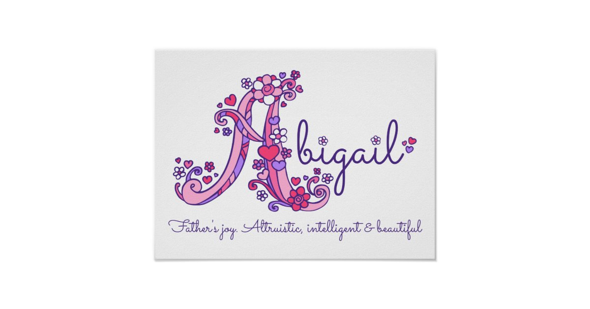 A monogram art Abigail girls name meaning poster | Zazzle.com
