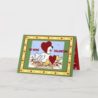 A Mother Hen's Heart- Valentine's Greeting Card