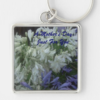 A Mother's Day Just For You Silver-Colored Square Keychain
