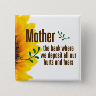 A mother takes her children's hurts and fears pinback button