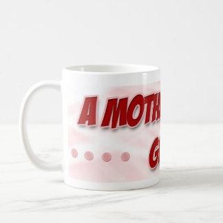 A Mother's Day Gift Classic White Coffee Mug