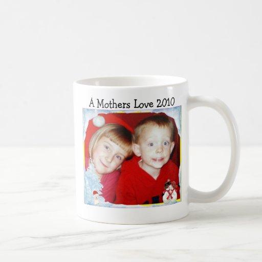 A Mothers Love 2010 Classic White Coffee Mug