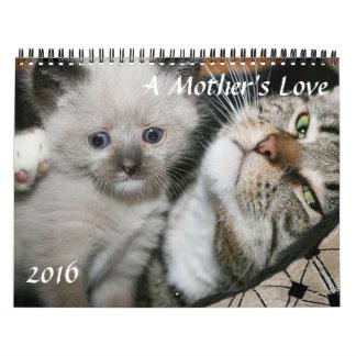A MOTHER'S LOVE 2016 CALENDAR