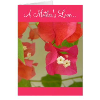 A Mother's Love... Card