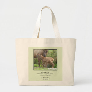 A Mother's Love... Large Tote Bag