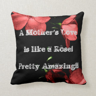 A Mother's Love - Mauve Roses Throw Pillow