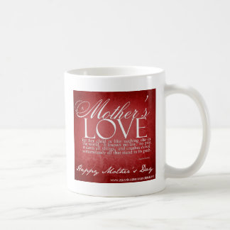 A mother's Love Qoutes Coffee Mugs