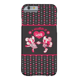 A Mountain of Love Barely There iPhone 6 Case
