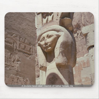 A mummy head relief, Capitols of Hathor Temple, Ha Mousepads