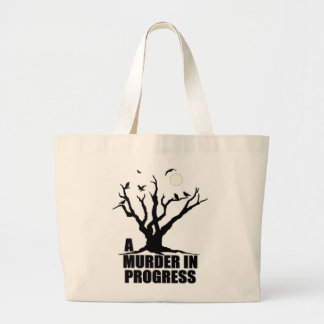 A Murder in Progress Large Tote Bag