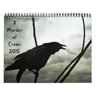 A Murder of Crows Calendar 2015