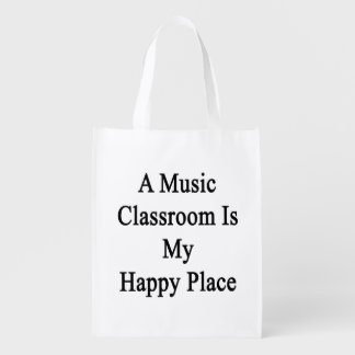 A Music Classroom Is My Happy Place Grocery Bag