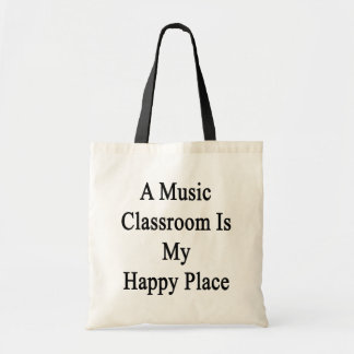 A Music Classroom Is My Happy Place Tote Bag
