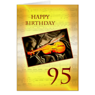 A musical 95th birthday card with a violin