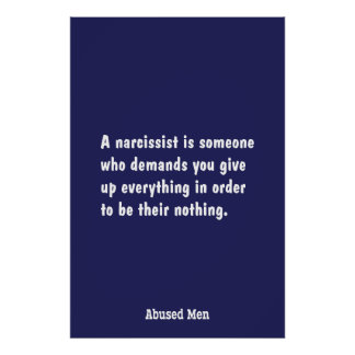 A Narcissist Is Someone Who Demands … Poster