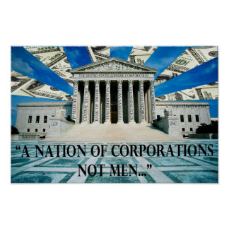 A Nation of Corporations, Not Men Poster