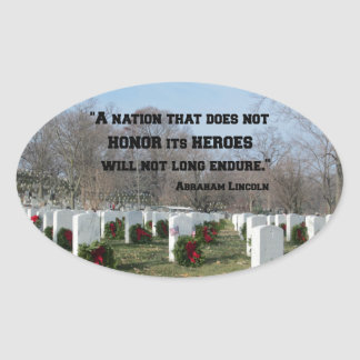 A nation that does not honor its heroes oval sticker