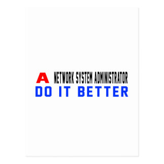 A Network System Administrator Do It Better Postcard
