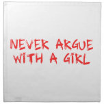 a never argue with girl servilletas imprimidas