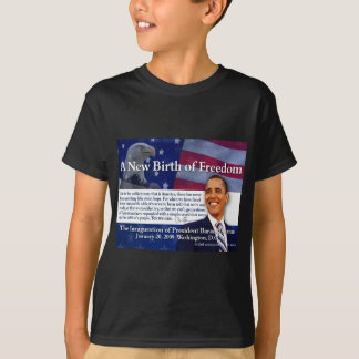 A New Birth of Freedom T-Shirt