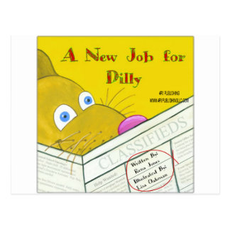 A NEW JOB FOR DILLY POST CARD