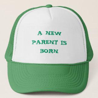 A NEW PARENT IS BORN HAT