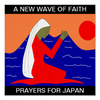 A NEW WAVE OF FAITH PRAYERS FOR JAPAN POSTER