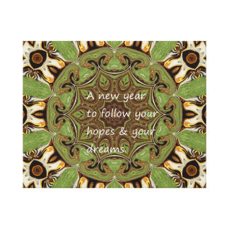 A New Year To Follow Your Hopes & Your Dreams. Canvas Print